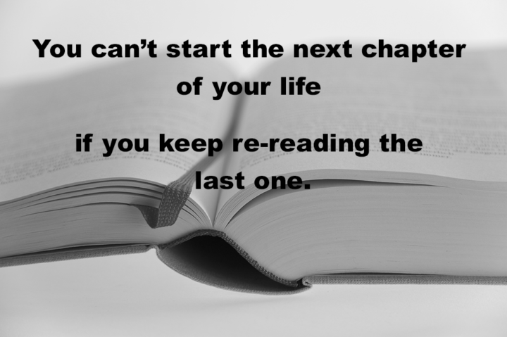 You can't start the next chapter of your life